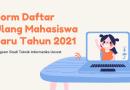 Form Daftar Ulang Mahasiswa Baru Angkatan 2021 Prodi IT